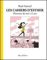 Couverture Histoires de mes 12 ans – Les Cahiers d'Esther, tome 3