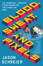 Couverture Blood, Sweat, and Pixels: The Triumphant, Turbulent Stories Behind How Video Games Are Made