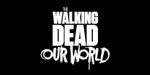 Jaquette The Walking Dead : Our World