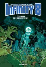 Couverture Infinity 8, tome 5, Le jour de l'Apocalypse