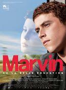 Affiche Marvin ou la belle éducation