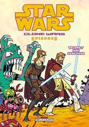 Couverture Jedi sans peur - Star Wars : Clone Wars Episodes, tome 7