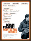 Affiche Roman Polanski: Wanted and Desired