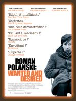 Affiche Roman Polanski : Wanted and Desired