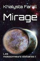 Couverture Les Moissonneurs stellaires, tome 2 : Mirage