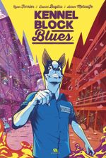 Couverture Kennel Block Blues, tome 1