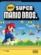 Couverture New Super Mario Bros: Le Guide Officiel