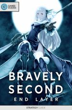 Couverture Bravely Second: End Layer - Strategy Guide