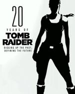 Couverture 20 Years of Tomb Raider