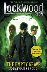 Couverture Lockwood & Co: The Empty Grave