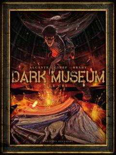 Couverture Le cri - Dark museum, tome 2