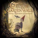 Pochette Over the Garden Wall: Original Soundtrack (OST)