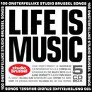 Pochette Life is Music: 100 onsterfelijke Studio Brussel songs