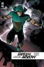 Couverture Vie et mort d'Oliver Queen - Green Arrow (Rebirth), tome 1