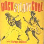 Pochette Rock Steady Cool