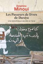 Couverture Les Passeurs de livres de Daraya (Une bibliothèque secrète en Syrie)