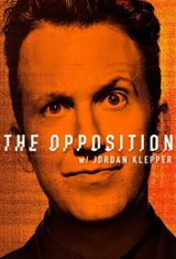 Affiche The Opposition with Jordan Klepper