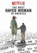 Affiche La Femme la plus détestée d'Amérique