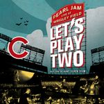 Pochette Let's Play Two: Live at Wrigley Field (OST)