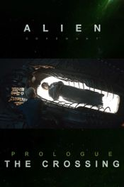Affiche Alien : Covenant - Prologue : The Crossing