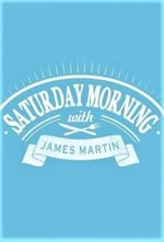 Affiche Saturday Morning with James Martin