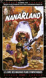 Couverture Nanarland, épisode 1