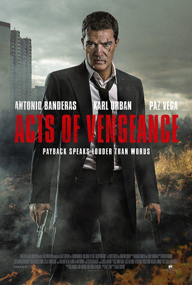 acts of vengeance - film (2017) - senscritique