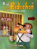 Couverture Les fous sont lâchés - Les Bidochon, tome 9