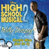 Pochette Double Mise (Bet On It) (Theme from ''High School Musical 2'') (Single)