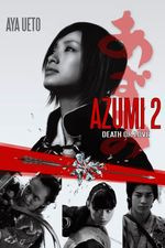 Affiche Azumi 2: Death or Love