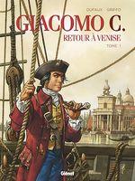 Couverture Giacomo C., Retour à Venise - Tome 1