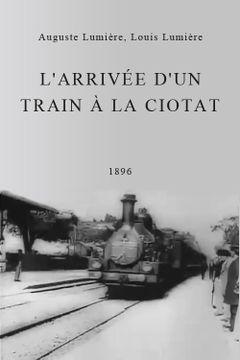 Affiche L'Arrivée du train en gare de La Ciotat