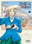 Couverture Isabella Bird, femme exploratrice, tome 1