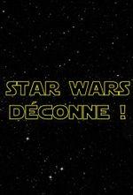 Affiche Star Wars Déconne