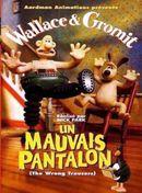 Affiche Wallace et Gromit : Un mauvais pantalon