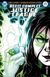 Couverture Green Lanterns : l'attaque du phantom lantern - Récit Complet Justice League, tome 4