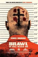 Affiche Brawl In Cell Block 99