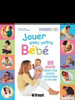 Couverture Jouer avec votre bébé