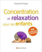 Couverture Concentration et relaxation pour les enfants