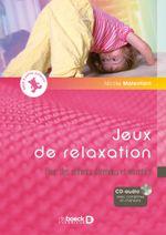 Couverture Jeux de relaxation pour des enfants détendus et attentifs
