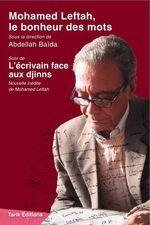 Couverture Mohamed Leftah, le bonheur des mots