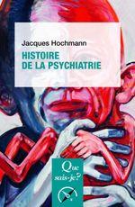Couverture Histoire de la psychiatrie