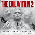 Pochette The Evil Within 2 (Original Game Soundtrack) (OST)