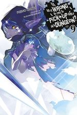 Couverture Is It Wrong to Try to Pick Up Girls in a Dungeon Vol. 9