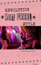 Affiche Riot Grrrl, quand les filles ont pris le pouvoir