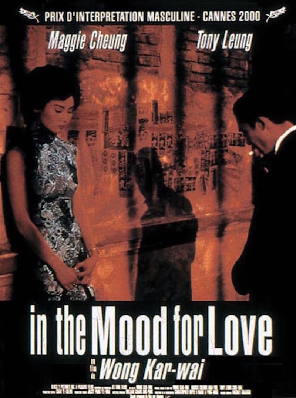 In the Mood for Love - Film (2000) - SensCritique