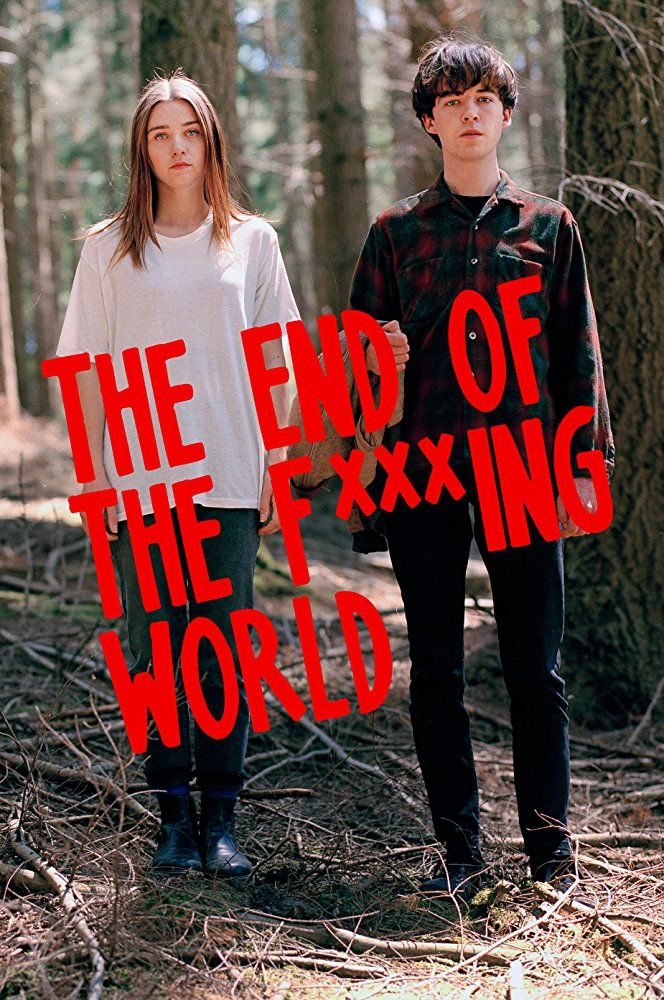 The End of the fxxxing world S01 (Complète)