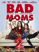 Affiche Bad Moms 2