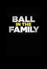 Affiche Ball In The Family
