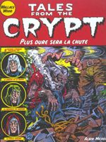 Couverture Plus dure sera la chute - Tales from the Crypt, tome 9